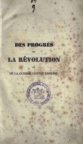 Download Des progrès de la révolution et de la guerre contre l'église