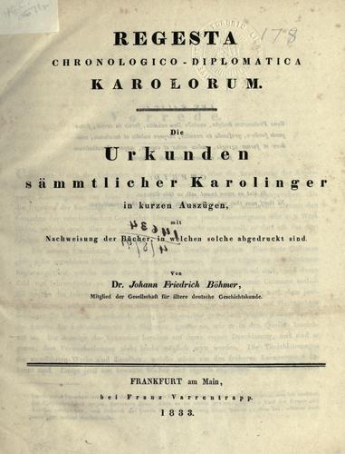 Download Regesta chronologico-diplomatica Karolorum.