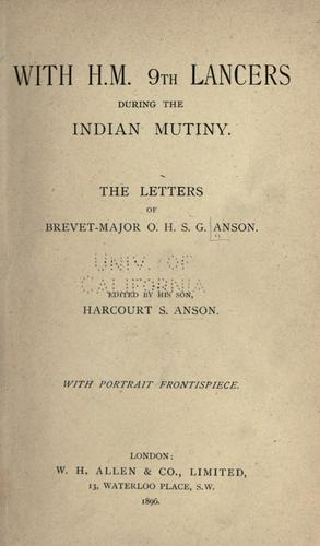 Download With H.M. 9th Lancers during the Indian mutiny.