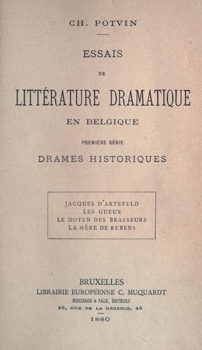 Essais de littérature dramatique en Belgique.