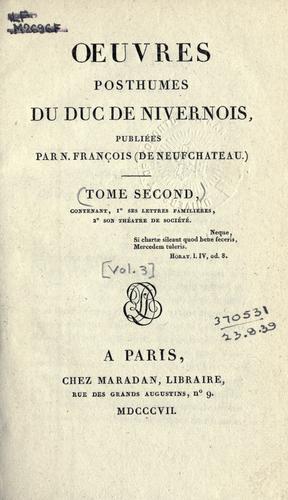 Oeuvres posthumes du duc de Nivernois
