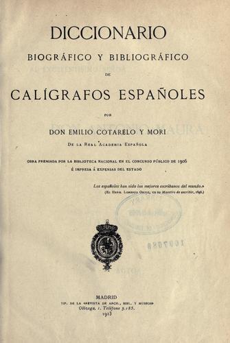 Download Diccionario biográfico y bibliográfico de calígrafos españoles.