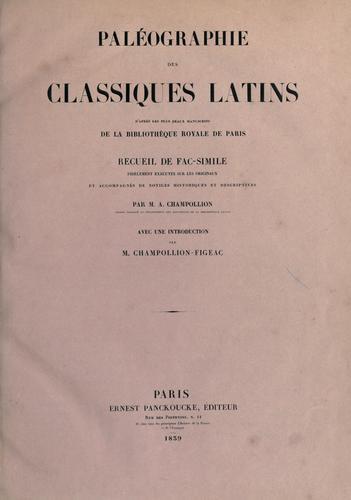 Download Paléographie des classiques latins d'après les plus beaux manuscrits de la Bibliothèque royale de Paris