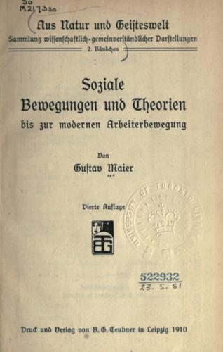 Soziale Bewegungen und Theorien bis zur modernen Arbeiterbewegung.