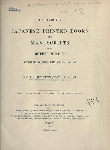 Catalogue of Japanese printed books and manuscripts in the library of the British Museum.