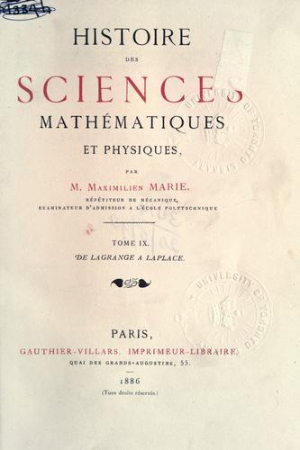 Histoire des sciences mathématiques et physiques.