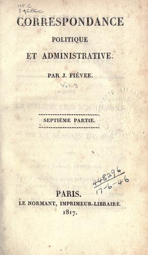 Correspondance politique et administrative.