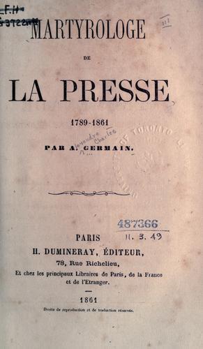 Download Martyrologe de la presse, 1789-1861.