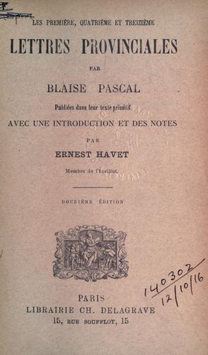 Download Les première, quatrième et treizième lettres provinciales.