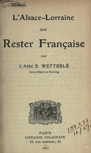 Download L' Alsace-Lorraine doit rester française.