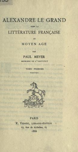 Download Alexandre le Grand dans la littérature française du moyen âge.
