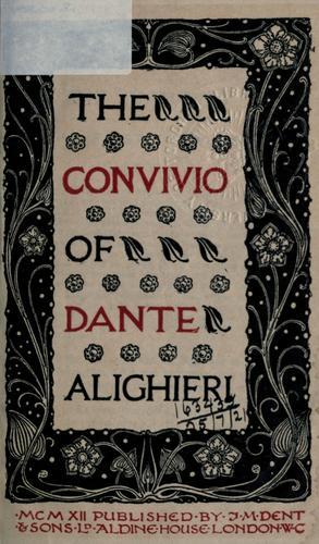 The convivio of Dante Aliaghieri.