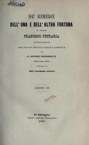 Download De' rimedi dell'una e dill'altra fortuna.