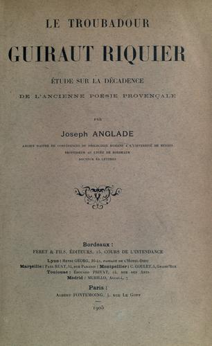 Le Troubadour Guiraut Riquier