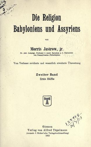 Download Die Religion Babyloniens und Assyriens.
