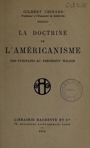 Download La doctrine de l'américanisme des Puritains au président Wilson
