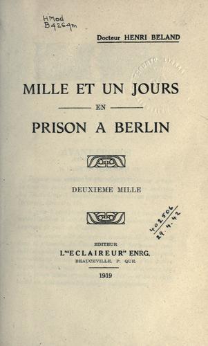Mille et un jours en prison à Berlin.