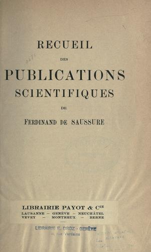Recueil des publications scientifiques de Ferdinand de Saussure.