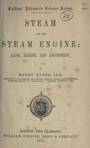 Steam and the steam engine