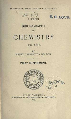 A select bibliography of chemistry, 1492-1897.