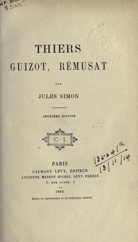 Thiers, Guizot, Rémusat.