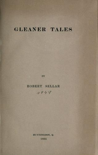 Gleaner tales.