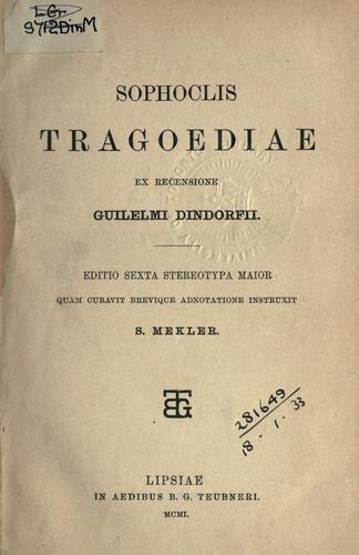 Sophoclis Tragoediae ex recensione Guilelmi Dindorfii.