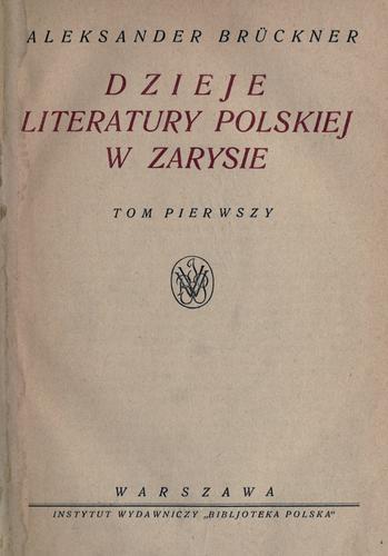 Dzieje literatury polskiej w zarysie.