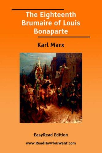 Download The Eighteenth Brumaire of Louis Bonaparte EasyRead Edition