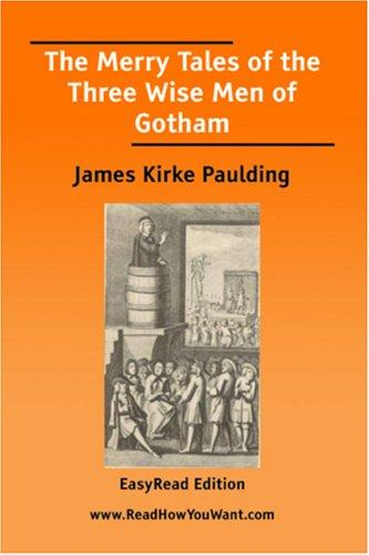 The Merry Tales of the Three Wise Men of Gotham EasyRead Edition