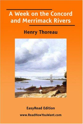 A Week on the Concord and Merrimack Rivers EasyRead Edition
