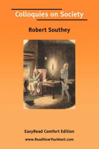 Colloquies on Society EasyRead Comfort Edition