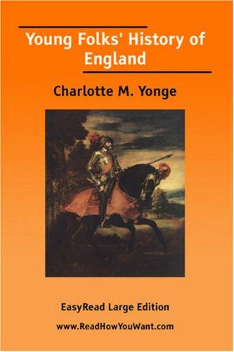 Download Young Folks\' History of England EasyRead Large Edition