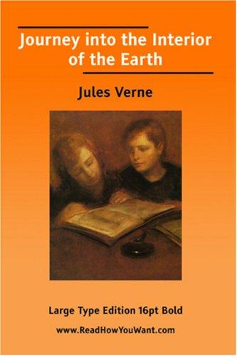 Download Journey into the Interior of the Earth (Large Print)