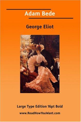 Download Adam Bede Volume I (Large Print)