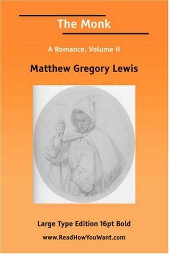 Download The Monk A Romance, Volume II (Large Print)