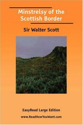 Download Minstrelsy of the Scottish Border EasyRead Large Edition