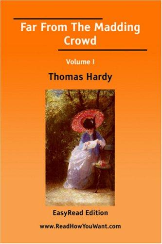 Download Far From The Madding Crowd Volume I EasyRead Edition