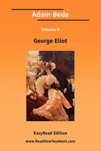 Adam Bede Volume II by George Eliot