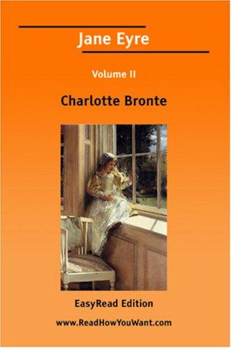 Jane Eyre Volume II EasyRead Edition