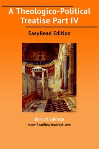 Download A Theologico-Political Treatise Part IV EasyRead Edition