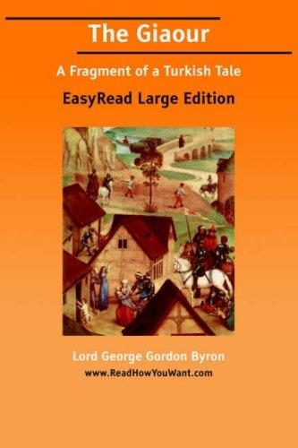 Download The Giaour EasyRead Large Edition
