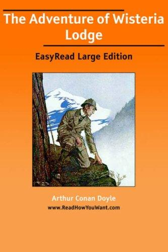 Download The Adventure of Wisteria Lodge EasyRead Large Edition