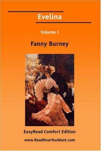 Evelina Volume I EasyRead Comfort Edition