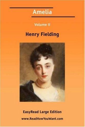Amelia Volume II EasyRead Large Edition