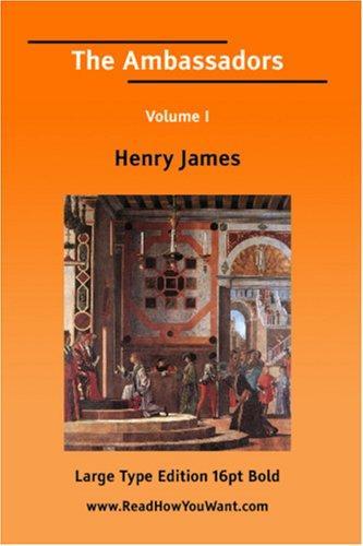 The Ambassadors Volume I (Large Print)