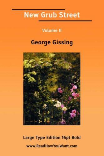Download New Grub Street Volume II (Large Print)
