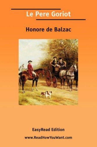 Download Le Pere Goriot EasyRead Edition