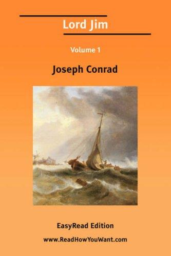 Lord Jim Volume 1 EasyRead Edition