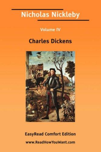 Download Nicholas Nickleby Volume IV EasyRead Comfort Edition